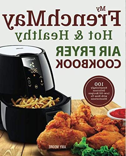 frenchmay hot healthy air fryer cookbook 100 surprisingly de