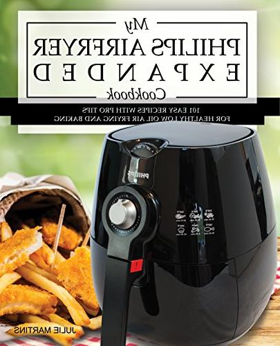 philips airfryer expanded cookbook 101 easy recipes pro tips