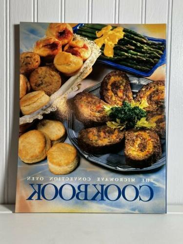 the microwave convection oven cookbook by general